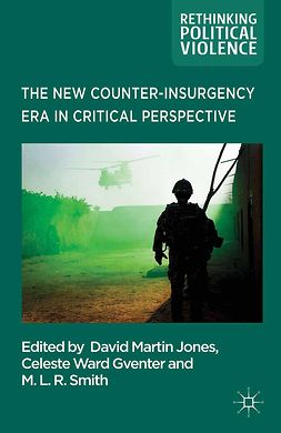 Gventer, Celeste Ward - The New Counter-insurgency Era in Critical Perspective, e-bok