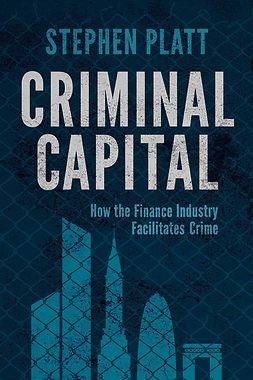 Platt, Stephen - Criminal Capital, ebook