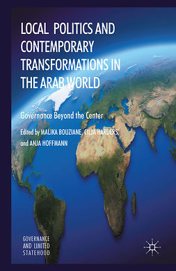 Bouziane, Malika - Local Politics and Contemporary Transformations in the Arab World, ebook