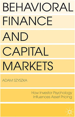 Szyszka, Adam - Behavioral Finance and Capital Markets, ebook