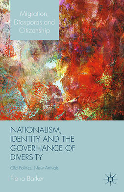 Barker, Fiona - Nationalism, Identity and the Governance of Diversity, ebook