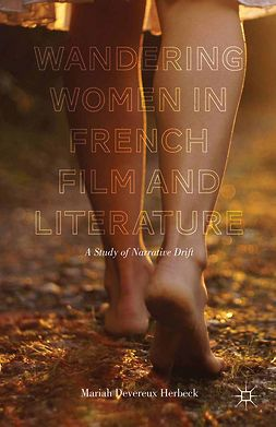 Herbeck, Mariah Devereux - Wandering Women in French Film and Literature, ebook