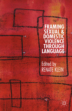 Klein, Renate - Framing Sexual and Domestic Violence through Language, ebook