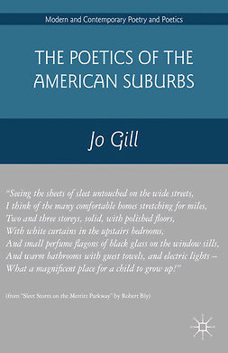 Gill, Jo - The Poetics of the American Suburbs, e-kirja