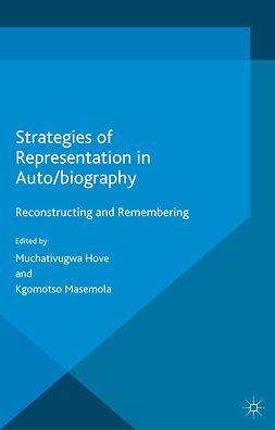 Hove, Muchativugwa - Strategies of Representation in Auto/biography, e-kirja