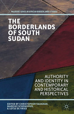 Schomerus, Mareike - The Borderlands of South Sudan, ebook