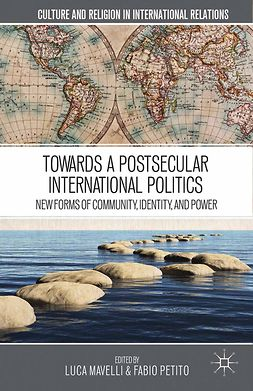 Mavelli, Luca - Towards a Postsecular International Politics, e-kirja