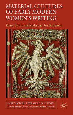 Pender, Patricia - Material Cultures of Early Modern Women's Writing, e-kirja