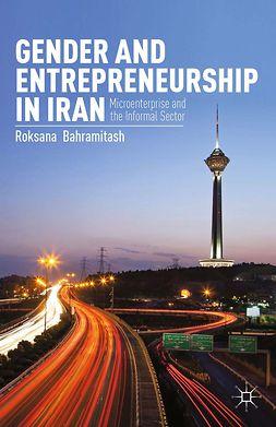 Bahramitash, Roksana - Gender and Entrepreneurship in Iran, ebook