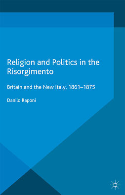 Raponi, Danilo - Religion and Politics in the Risorgimento, ebook