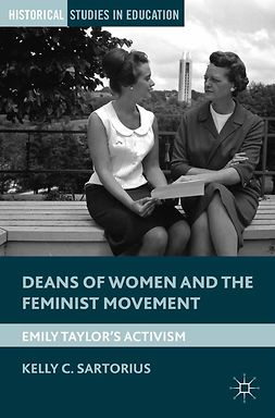 Sartorius, Kelly C. - Deans of Women and the Feminist Movement, ebook