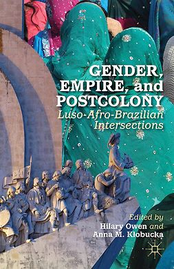 Klobucka, Anna M. - Gender, Empire, and Postcolony, ebook