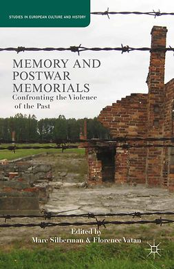 Silberman, Marc - Memory and Postwar Memorials, ebook
