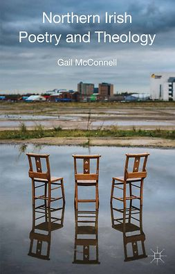 McConnell, Gail - Northern Irish Poetry and Theology, ebook