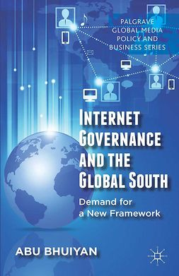 Bhuiyan, Abu - Internet Governance and the Global South, e-bok