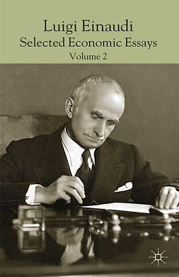 Faucci, Riccardo - Luigi Einaudi: selected Economic Essays, Volume 2, ebook