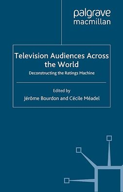 Bourdon, Jérôme - Television Audiences Across the World, e-kirja