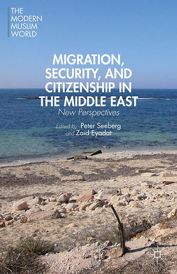 Eyadat, Zaid - Migration, Security, and Citizenship in the Middle East, e-bok