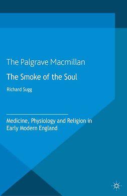Sugg, Richard - The Smoke of the Soul, ebook
