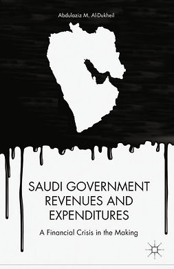 Aldukheil, Abdulaziz M. - Saudi Government Revenues and Expenditures, ebook