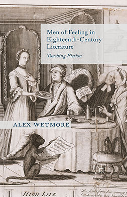 Wetmore, Alex - Men of Feeling in Eighteenth-Century Literature, e-bok