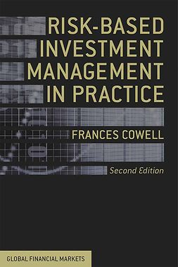 Cowell, Frances - Risk-Based Investment Management in Practice, e-bok