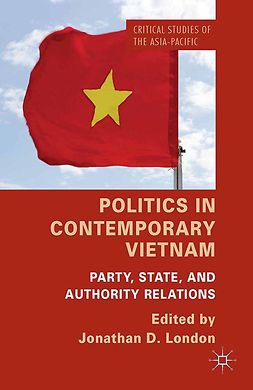 London, Jonathan D. - Politics in Contemporary Vietnam, ebook