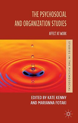 Fotaki, Marianna - The Psychosocial and Organization Studies, ebook