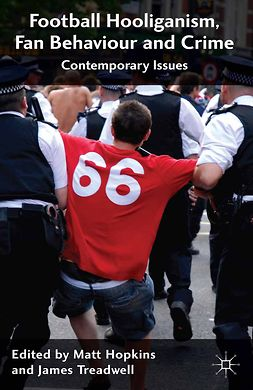 Hopkins, Matt - Football Hooliganism, Fan Behaviour and Crime, ebook