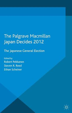 Pekkanen, Robert - Japan Decides 2012, ebook
