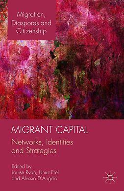 D'Angelo, Alessio - Migrant Capital, e-kirja