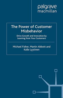 Abbott, Martin - The Power of Customer Misbehavior, ebook