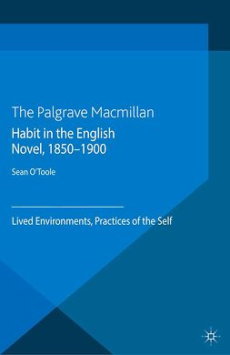 O'Toole, Sean - Habit in the English Novel, 1850–1900, e-bok