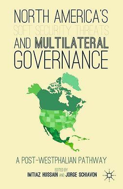 Hussain, Imtiaz - North America's Soft Security Threats and Multilateral Governance, e-bok