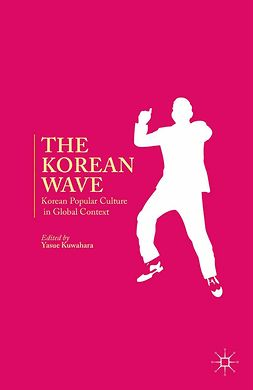 Kuwahara, Yasue - The Korean Wave, ebook