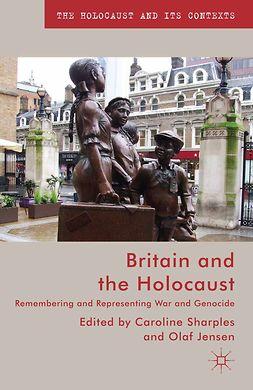 Jensen, Olaf - Britain and the Holocaust, e-bok
