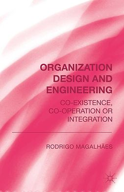 Magalhàes, Rodrigo - Organization Design and Engineering, ebook