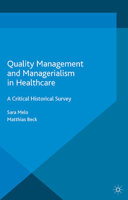 Beck, Matthias - Quality Management and Managerialism in Healthcare, ebook