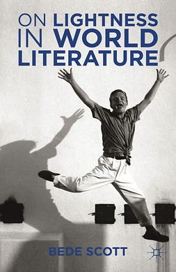 Scott, Bede - On Lightness in World Literature, ebook