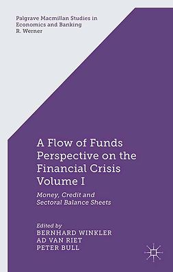 Bull, Peter - A Flow-of-Funds Perspective on the Financial Crisis, e-bok