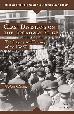 Schwartz, Michael - Class Divisions on the Broadway Stage, e-kirja