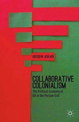 Askari, Hossein - Collaborative Colonialism, e-kirja
