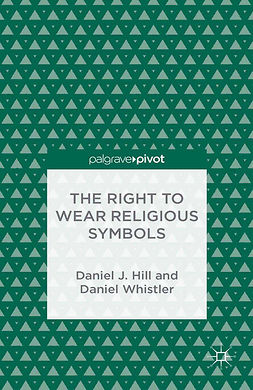 Hill, Daniel J. - The Right to Wear Religious Symbols, ebook