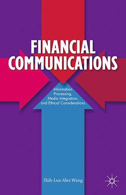 Wang, Shih-Lun Alex - Financial Communications, ebook
