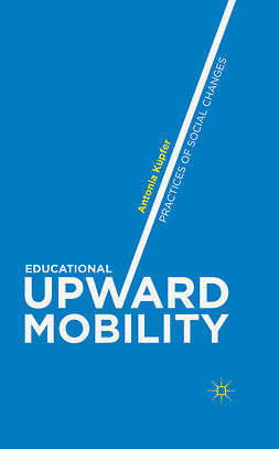 Kupfer, Antonia - Educational Upward Mobility, ebook