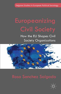 Salgado, Rosa Sanchez - Europeanizing Civil Society, e-bok