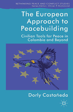 Castañeda, Dorly - The European Approach to Peacebuilding, e-bok