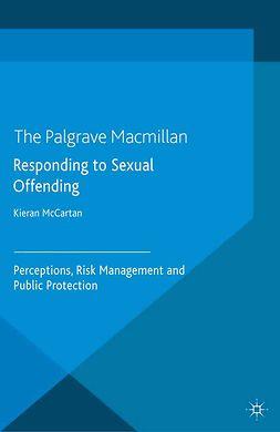 McCartan, Kieran - Responding to Sexual Offending, e-kirja