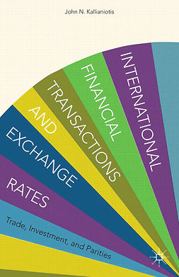 Kallianiotis, John N. - International Financial Transactions and Exchange Rates, ebook