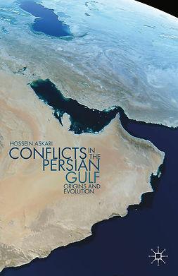 Askari, Hossein - Conflicts in the Persian Gulf, e-kirja